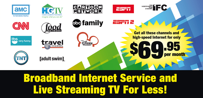 Broadband Internet Service & Streaming TV